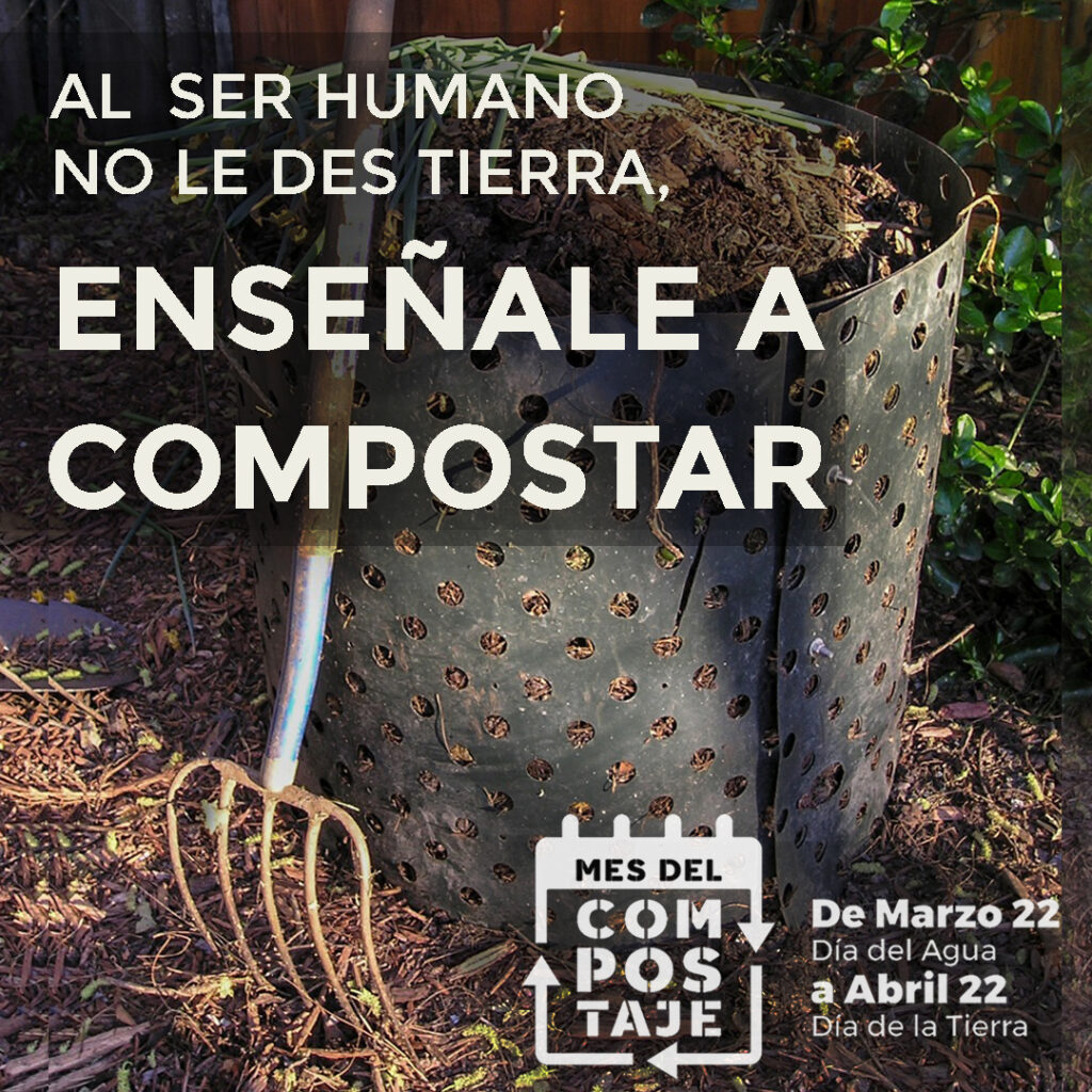 Al ser humano no le des tierra, enseñale a compostar.
