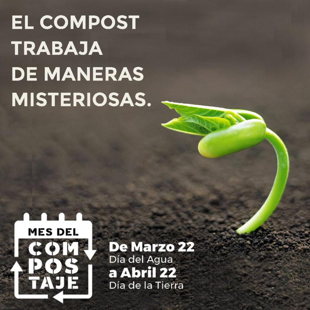 El compost actúa de formas misteriosas. Mes del Compostaje.