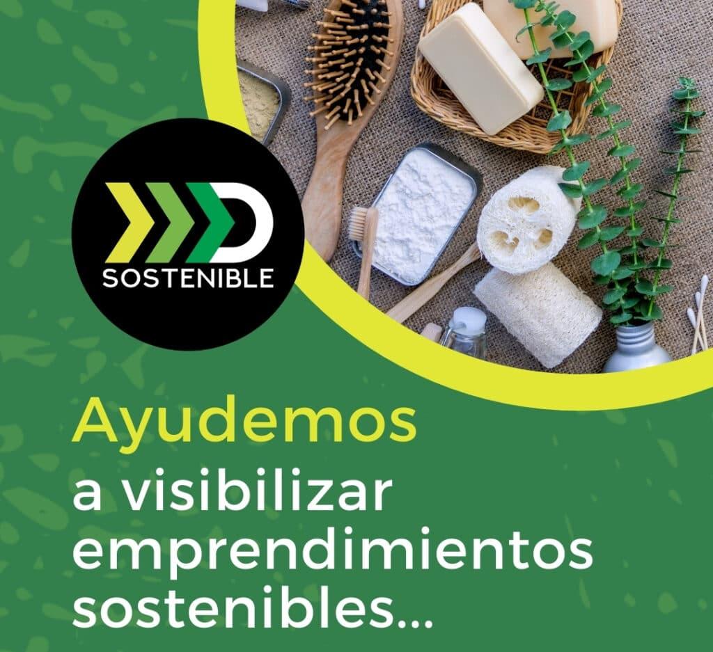 Visibilizar emprendimientos sostenibles