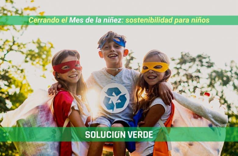 Mes del niño en Solución Verde